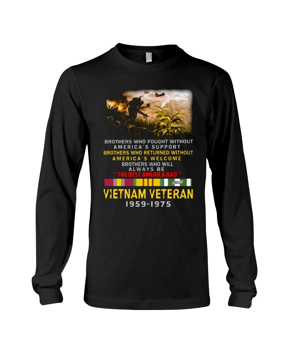 Brothers who fought without America's support Vietnam veteran 1959-1975 long sleeve tee
