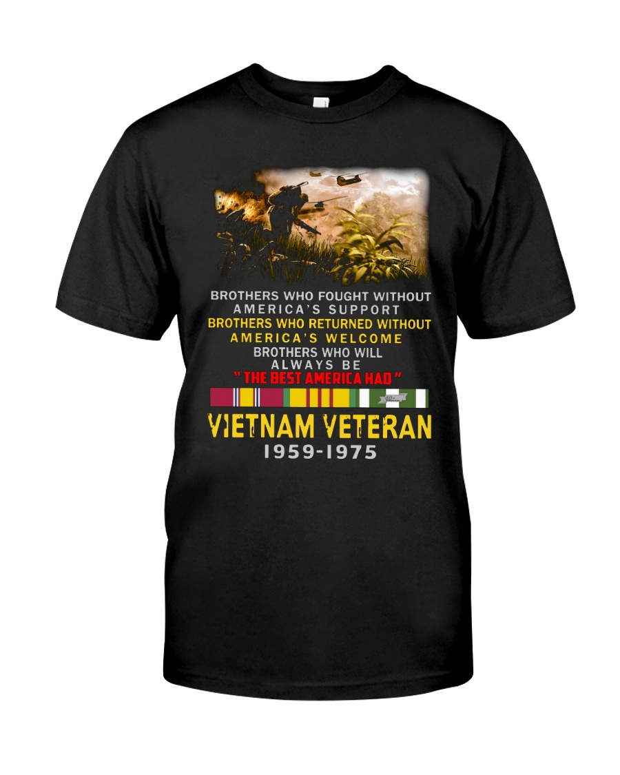 Brothers who fought without America's support Vietnam veteran 1959-1975 shirt
