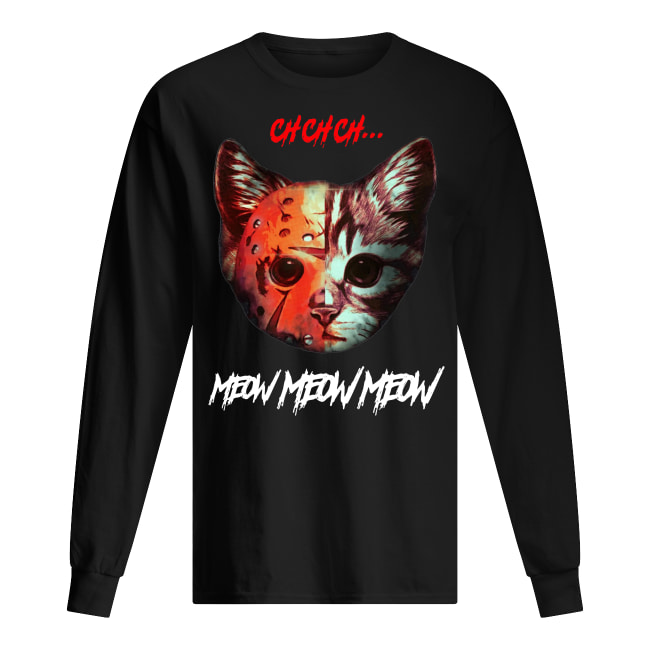 Cat Ch Ch Meow Meow long sleeved t-shirt