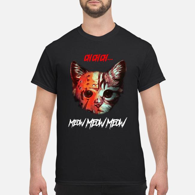 Horror Killer Cat Ch Ch Meow Meow shirt