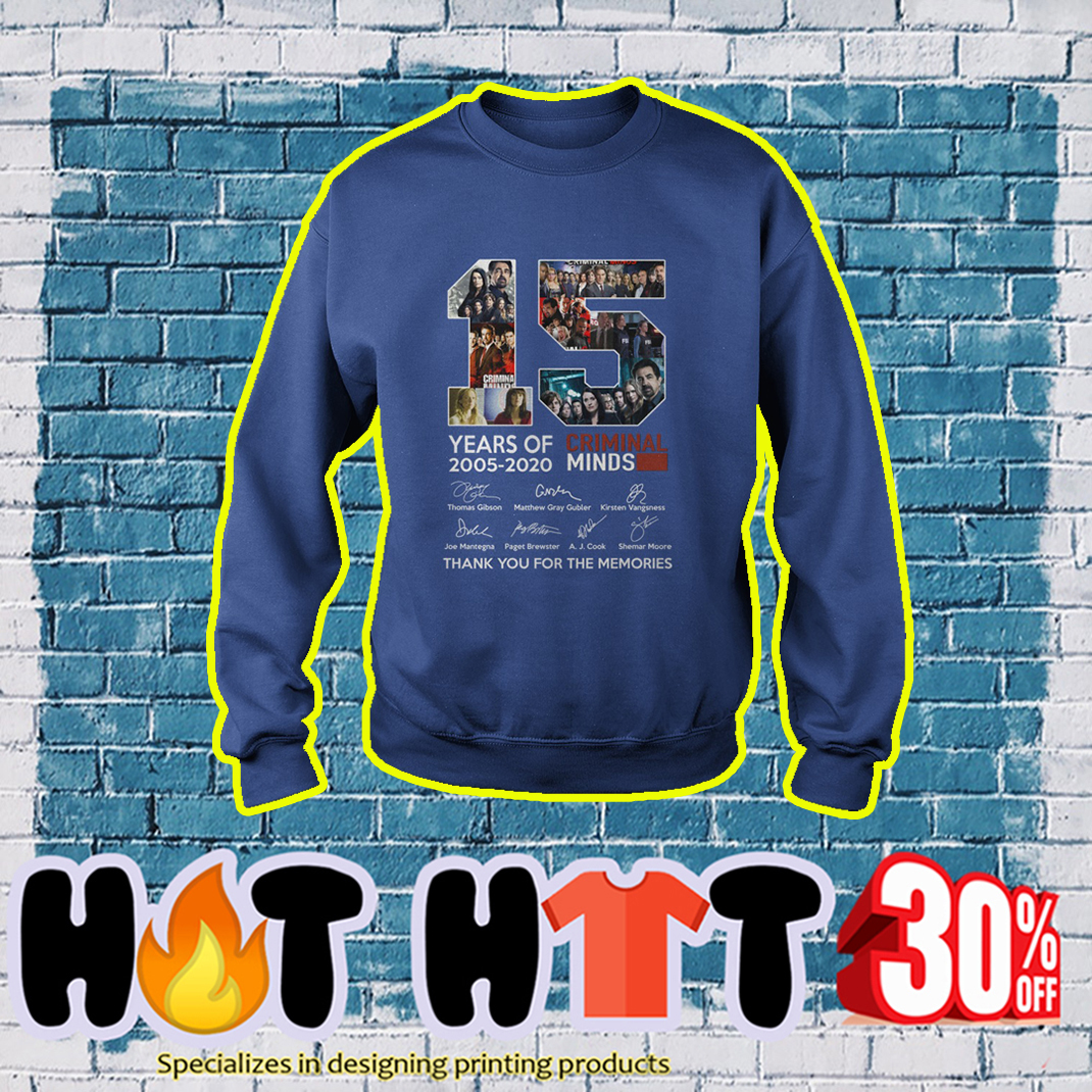 15 years of Criminal Minds 2005 2020 Thank You For The Memories sweatshirt