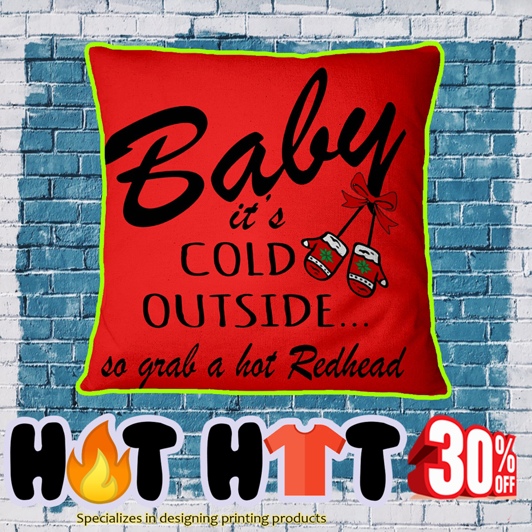 Baby it's cold outside so grab a hot redhead square pillowcase-true red