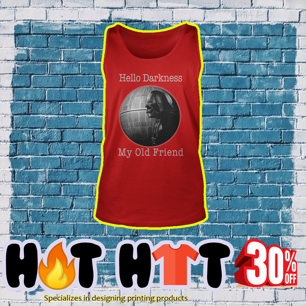 Darth Vader And Death Star Hello Darkness My Old Friend tank top