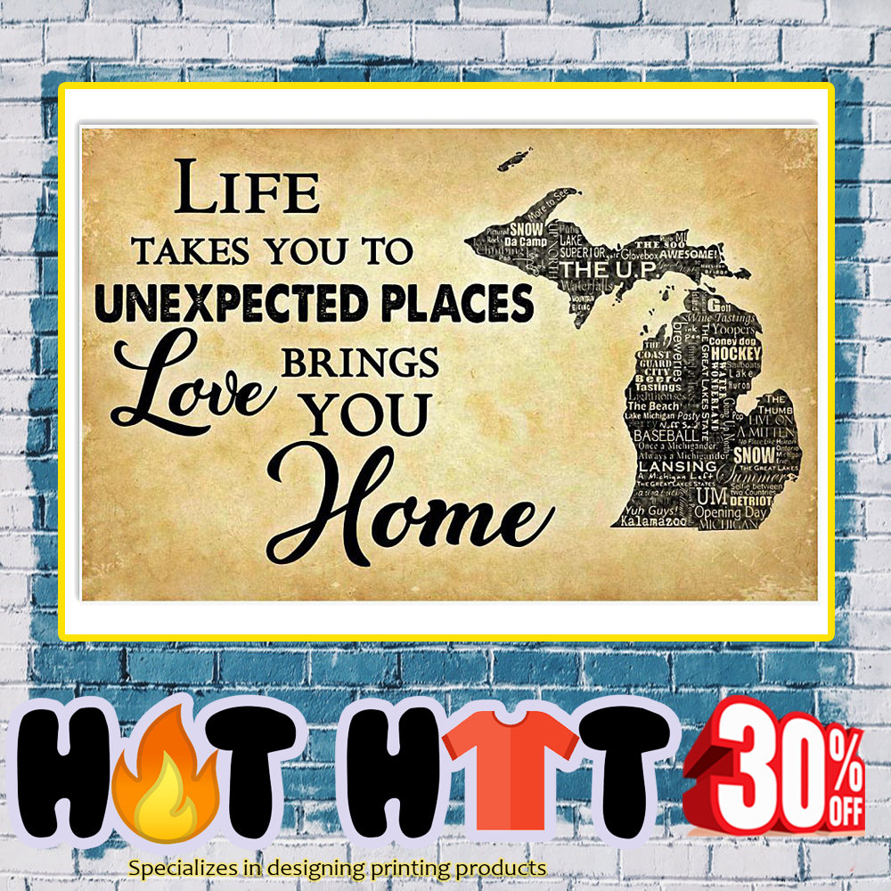 Life takes you to unexpected places love brings you home poster