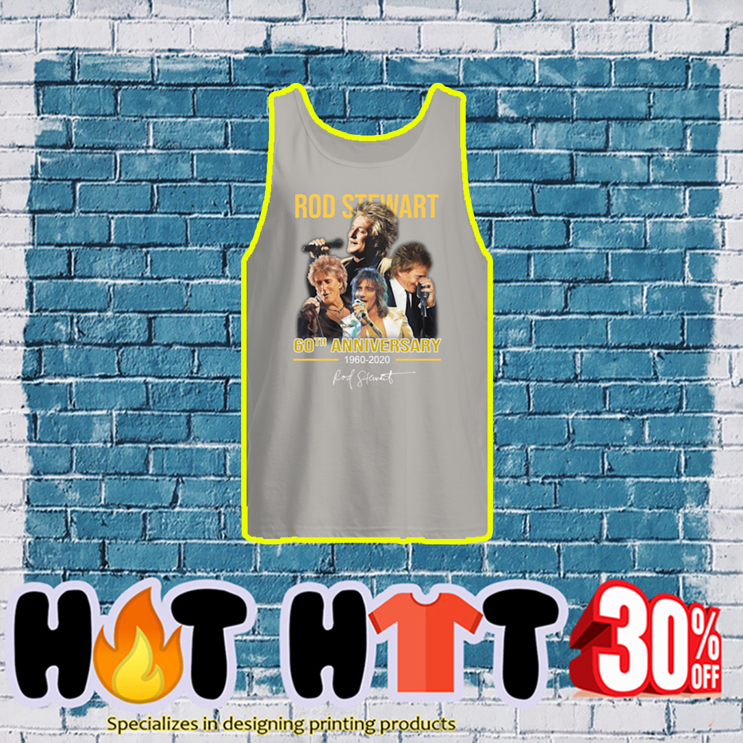 Rod Stewart 60th Anniversary 1960 2020 tank top