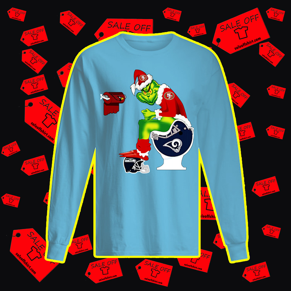 49ers Grinch Sitting on Rams Toilet Cardinals Toilet Paper Seahawks long sleeve tee