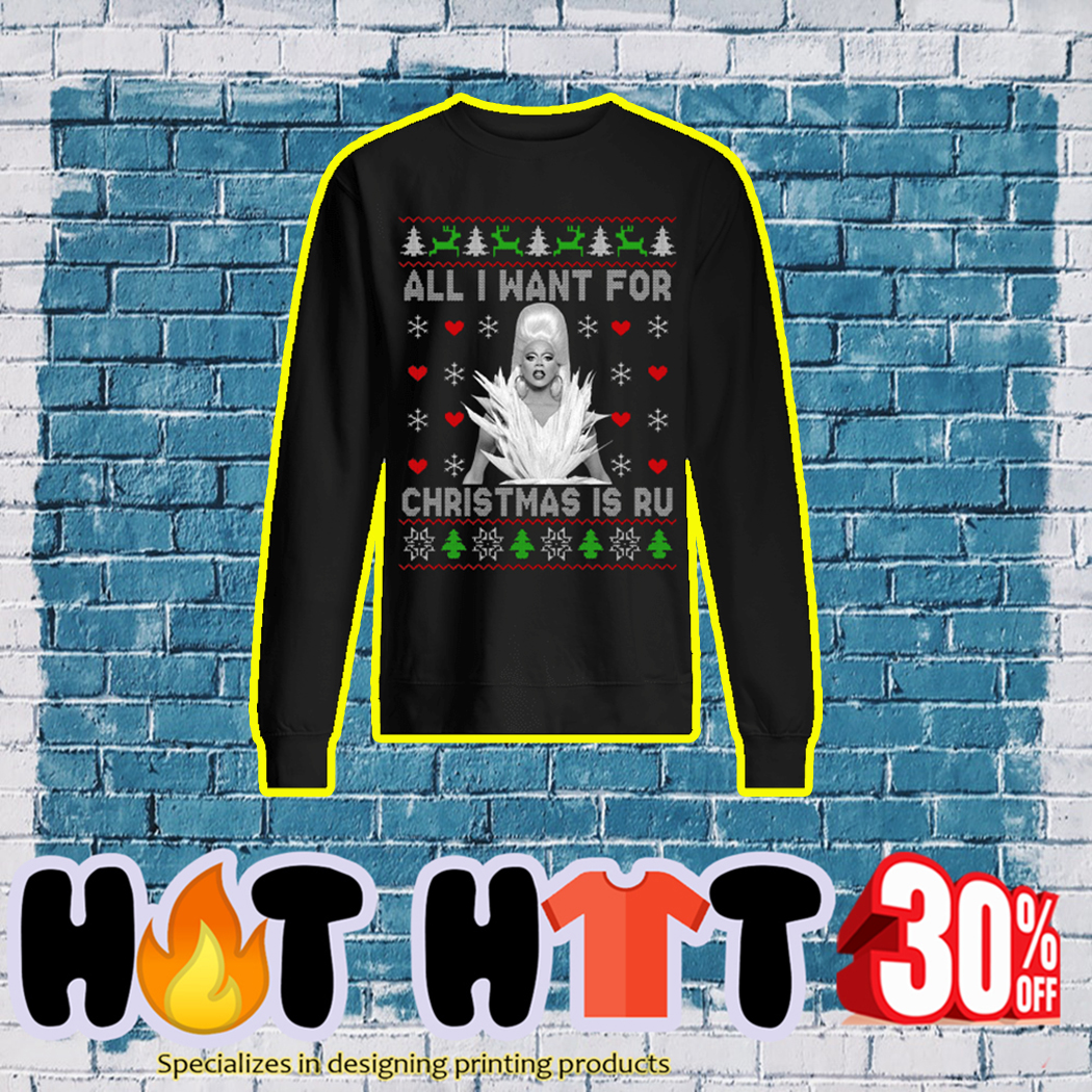 All I Want For Christmas is Ru Ugly Sweater