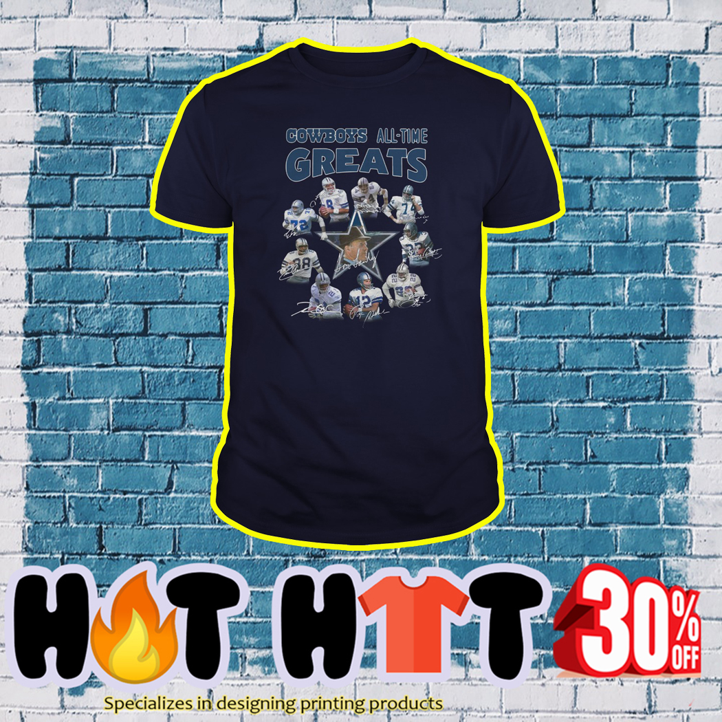 Cowboys All Time Great shirt