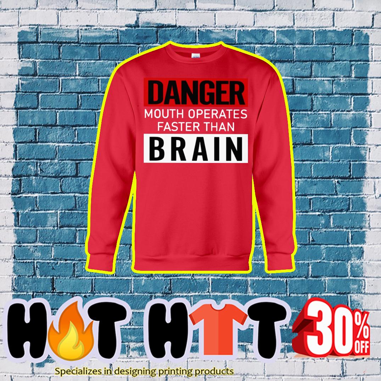 Danger Mouth Operates Faster Than Brain sweatshirt