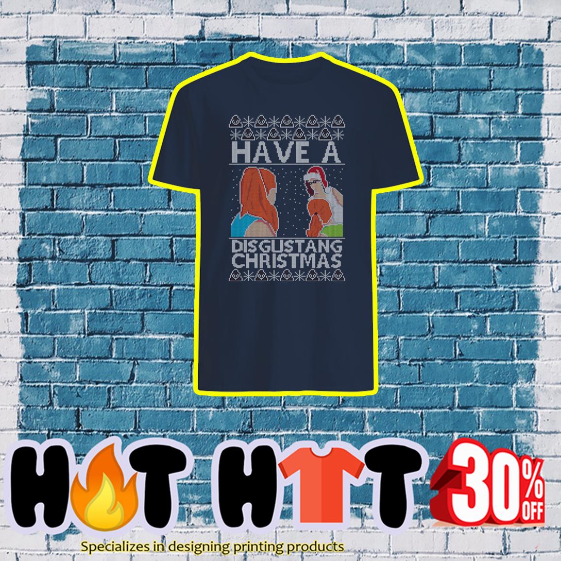 Have a disgustang christmas shirt