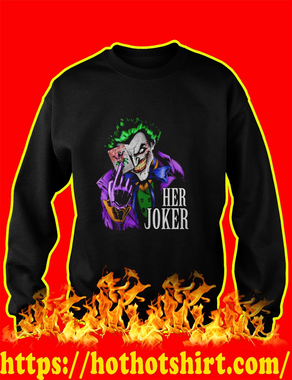 Her Joker sweatshirt