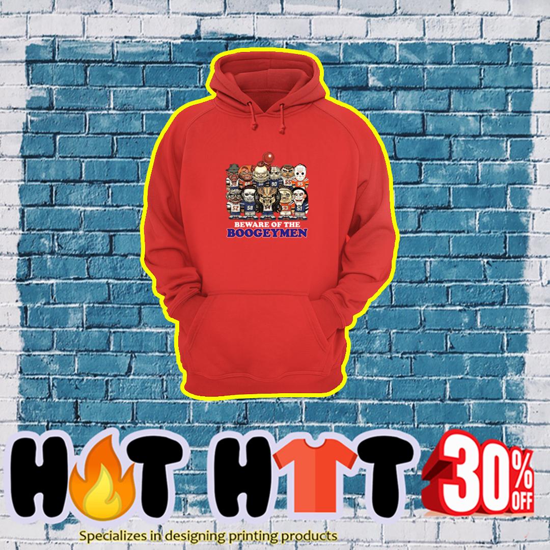 Horror Beware Of The Boogeymen hoodie