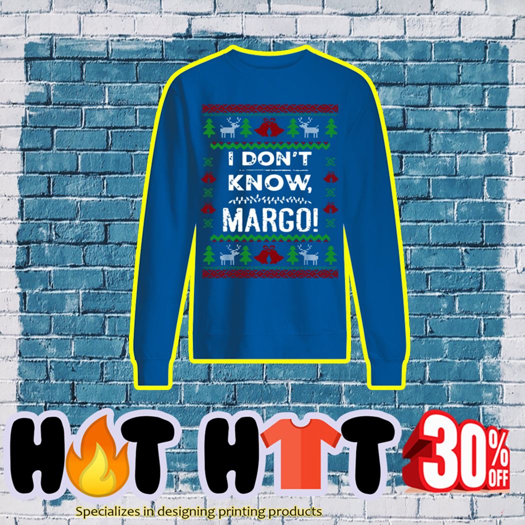 I Don't Know Margo Ugly Christmas Sweater- blue