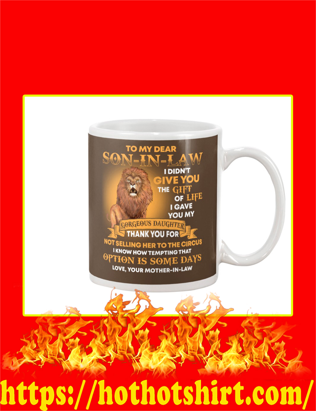 Lion To My Dear Son In Law Mug- Chocolate