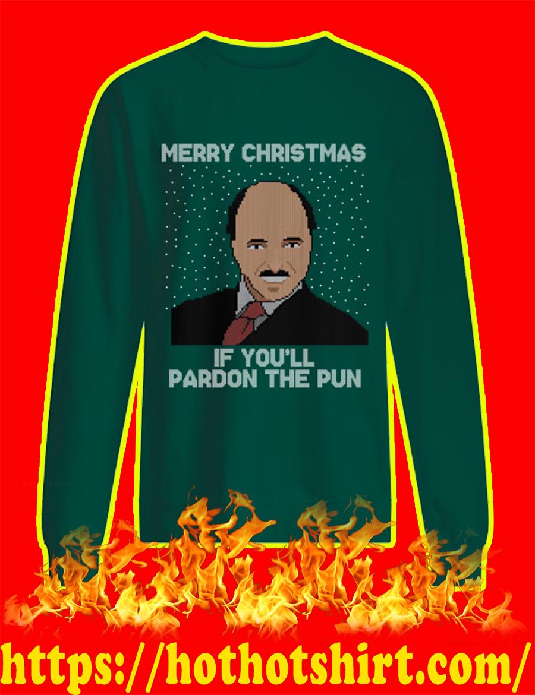 Merry Christmas If You'll Pardon The Pun Ugly Christmas Sweater-green