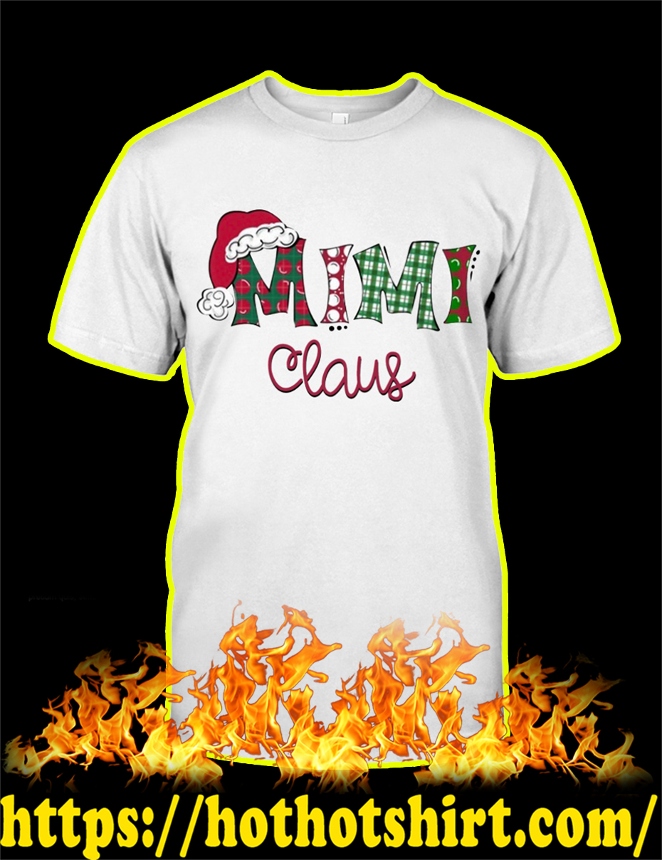 Mimi Claus Christmas shirt