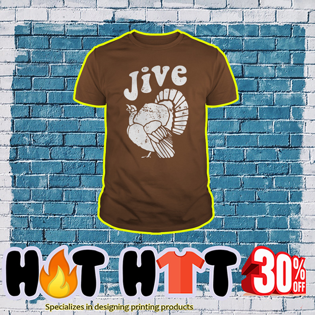 Thanksgiving Jive Turkey shirt