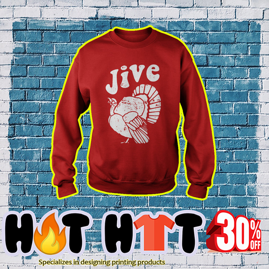 Thanksgiving Jive Turkey sweatshirt