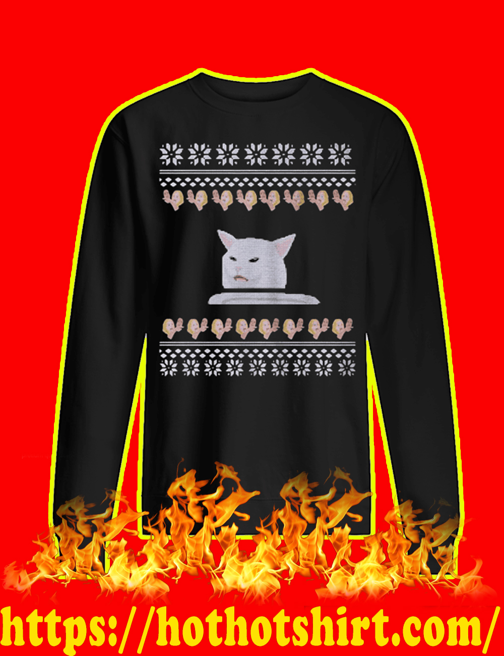 Woman yelling at a cat meme christmas sweater - style 2