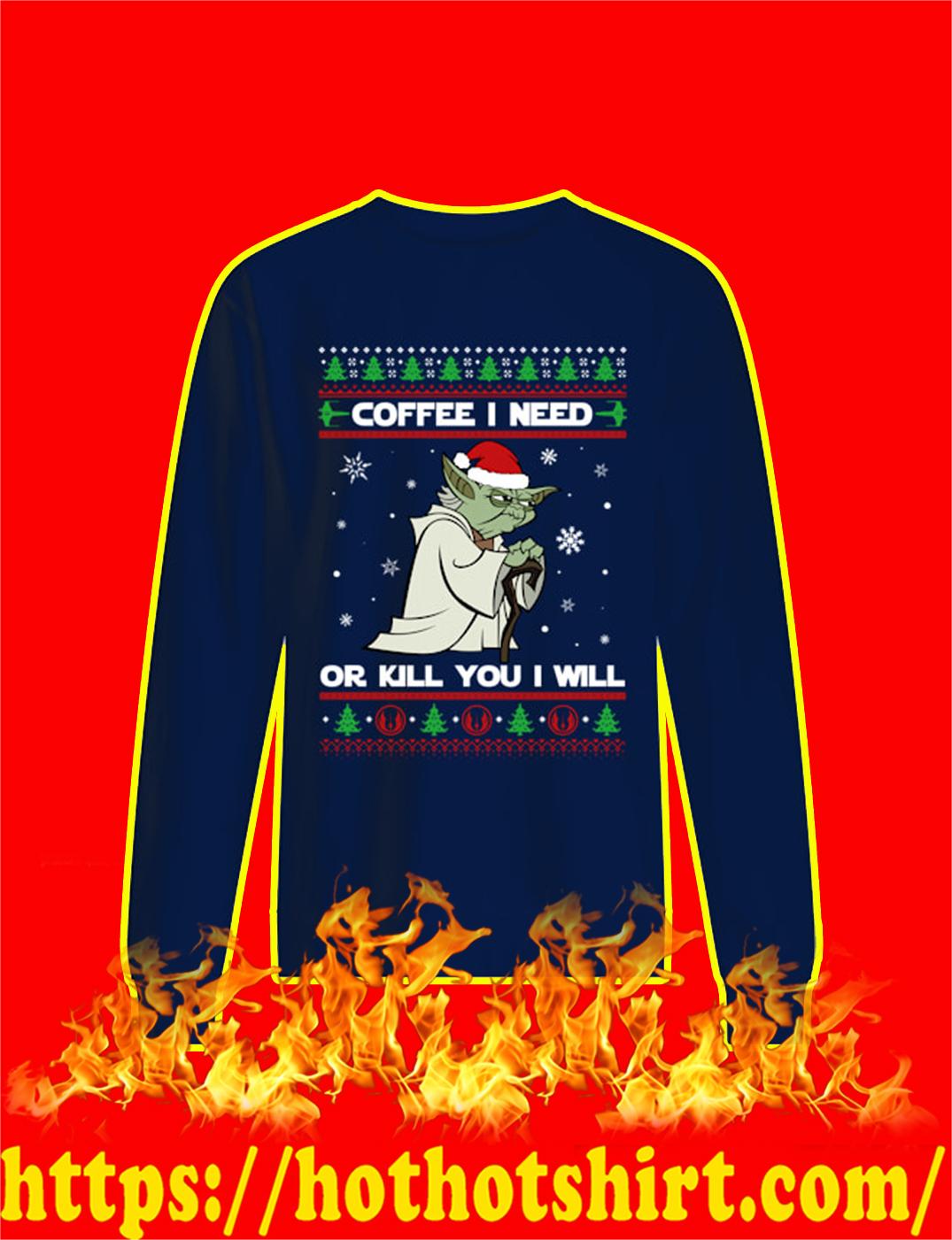 Yoda Coffee I Need Or Kill You I Will Star Wars Ugly Christmas Sweater- navy