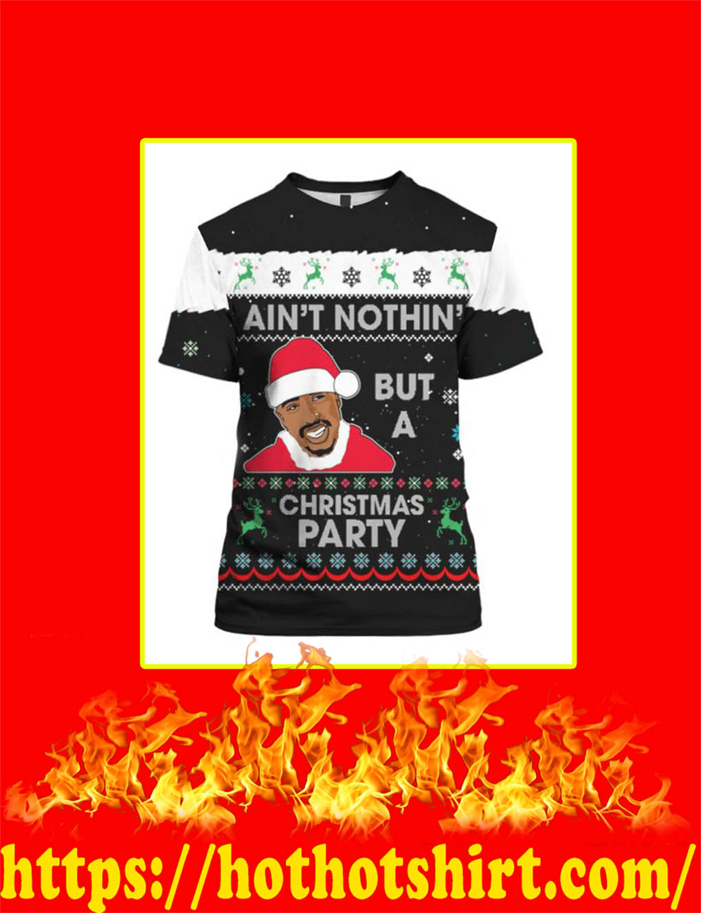 Ain't Nothin' But A Christmas Party 2Pac Shirt