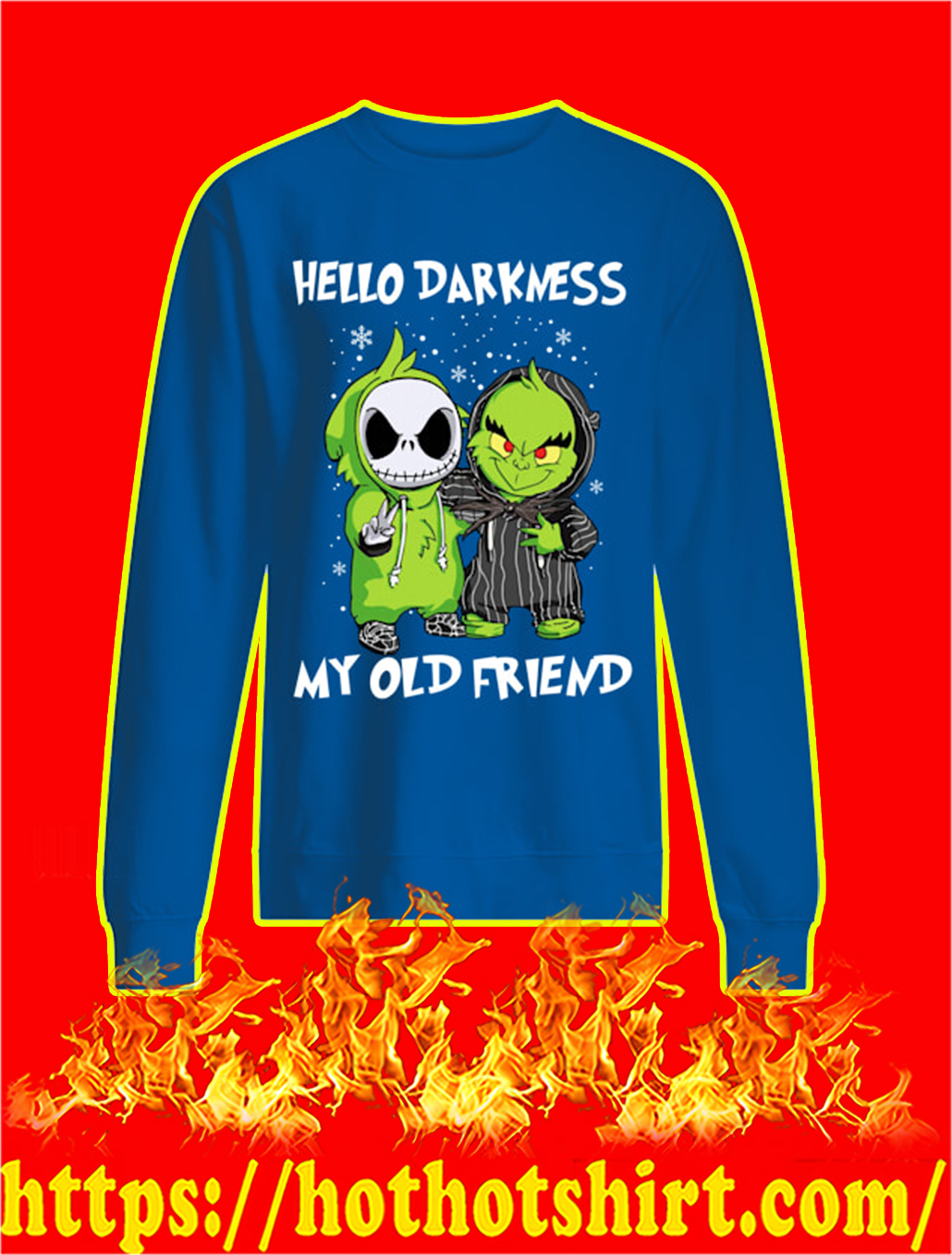 Baby Jack and Grinch Hello Darkness My Old Friend Christmas sweatshirt