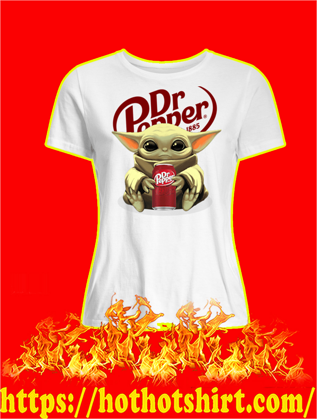 Baby Yoda Dr Pepper lady shirt
