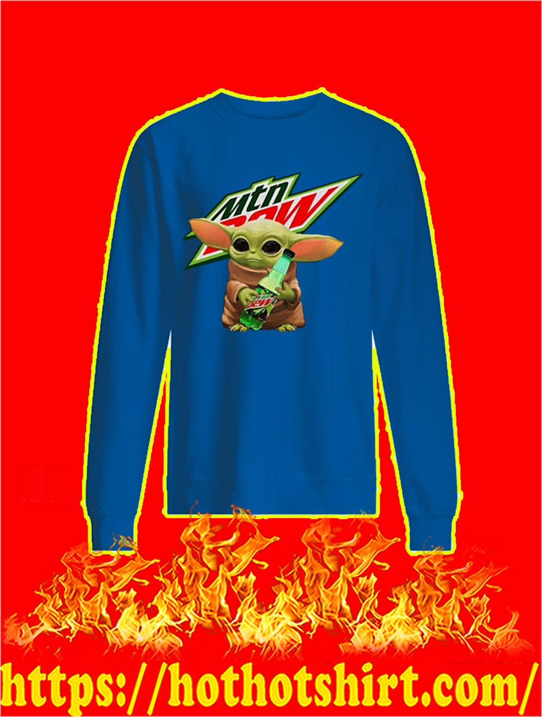 Baby Yoda Mountain Dew sweatshirt
