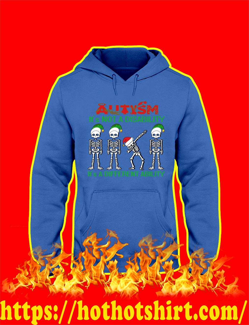 Dabbing Skeleton Christmas Autism It's Not A Disability It's A Different Ability hoodie