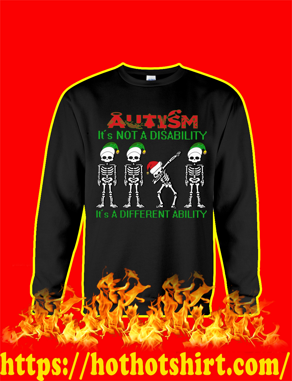 Dabbing Skeleton Christmas Autism It's Not A Disability It's A Different Ability sweatshirt