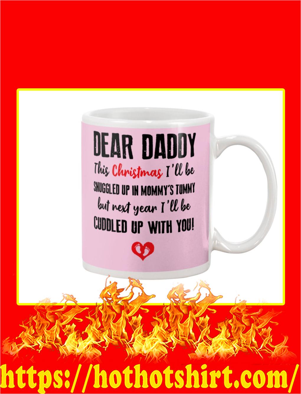 Dear Daddy This Christmas Mug- classic pink