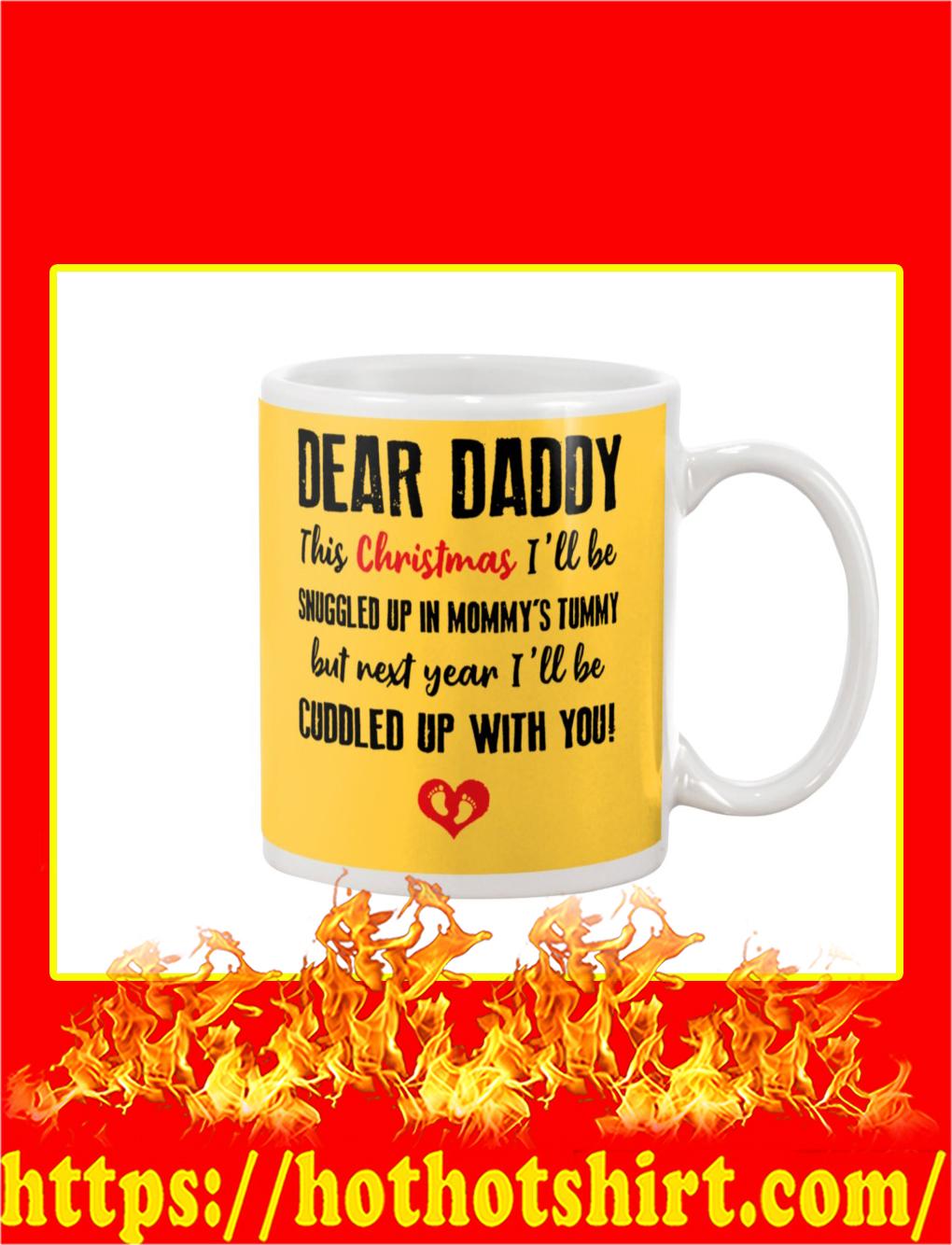 Dear Daddy This Christmas Mug- gold