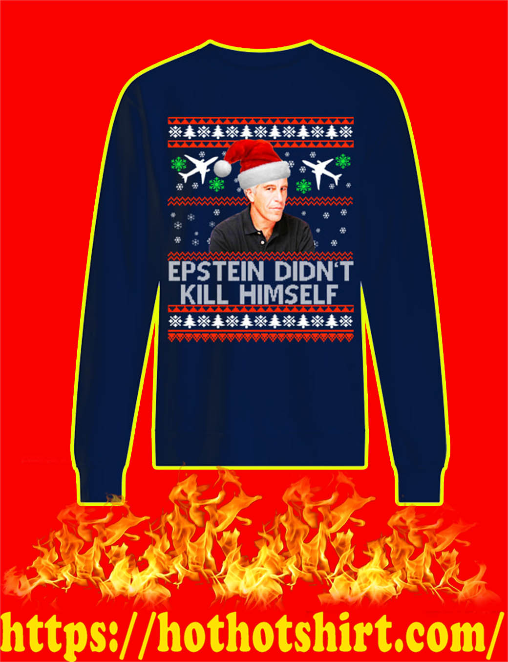 Epstein Didn't Kill Himself Christmas Sweater- navy