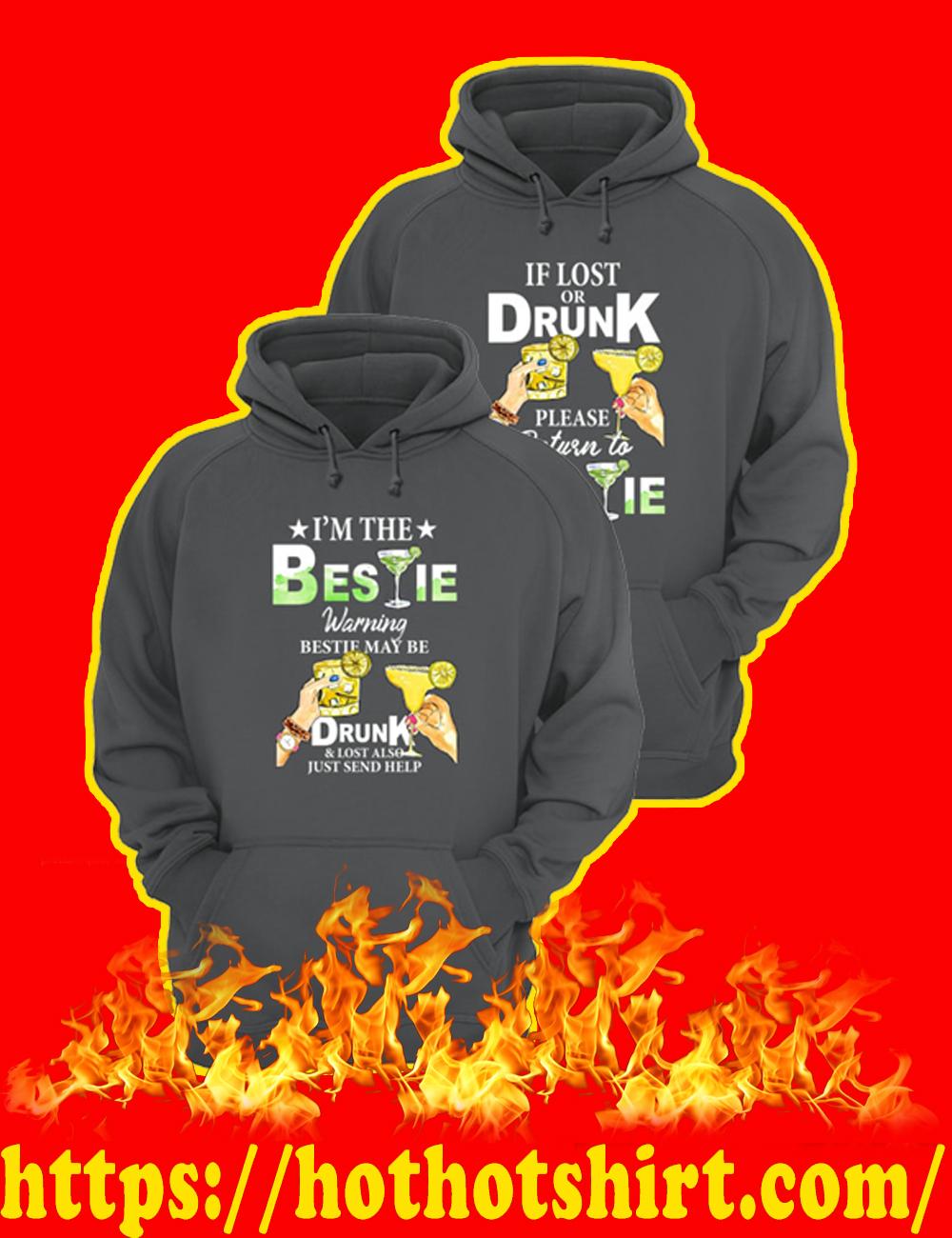 If Lost Or Drunk Please Return To Bestie - I'm The Bestie Warning Bestie May Be Drunk Hoodie-grey