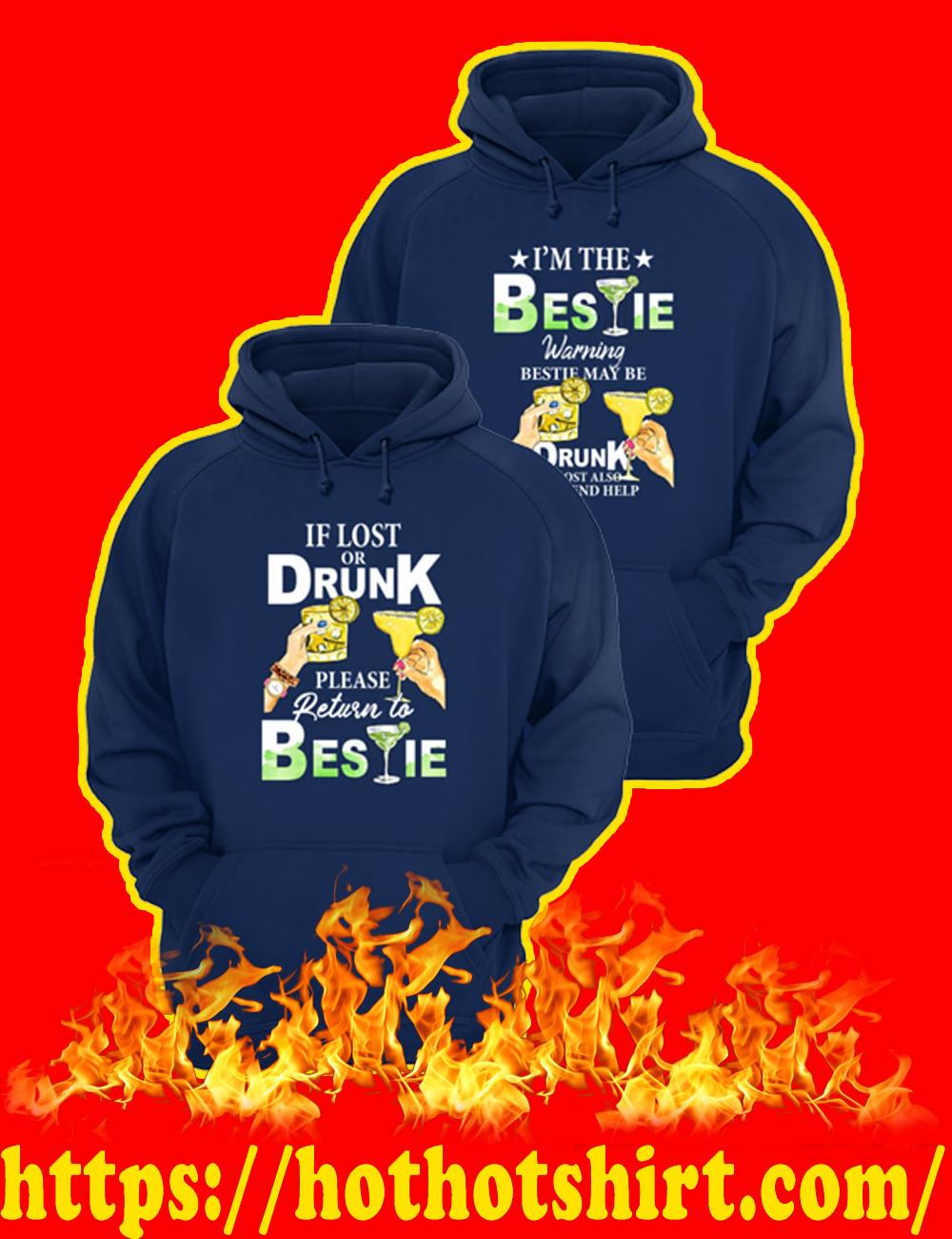 If Lost Or Drunk Please Return To Bestie - I'm The Bestie Warning Bestie May Be Drunk Hoodie-navy