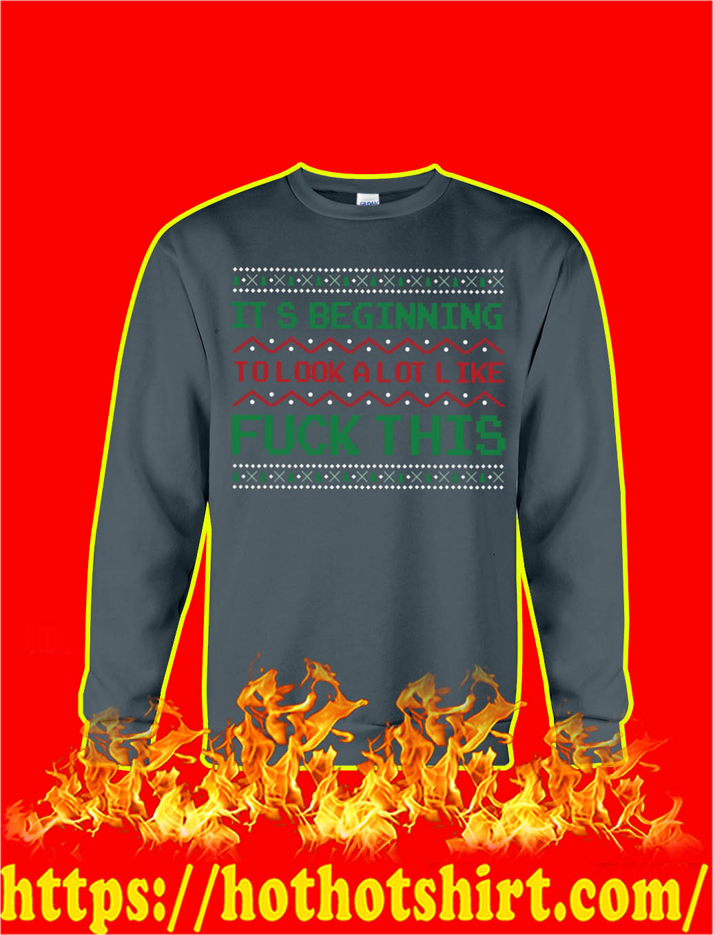 It's Beginning To Look A Lot Like Fuck This Christmas Sweater-darkgrey