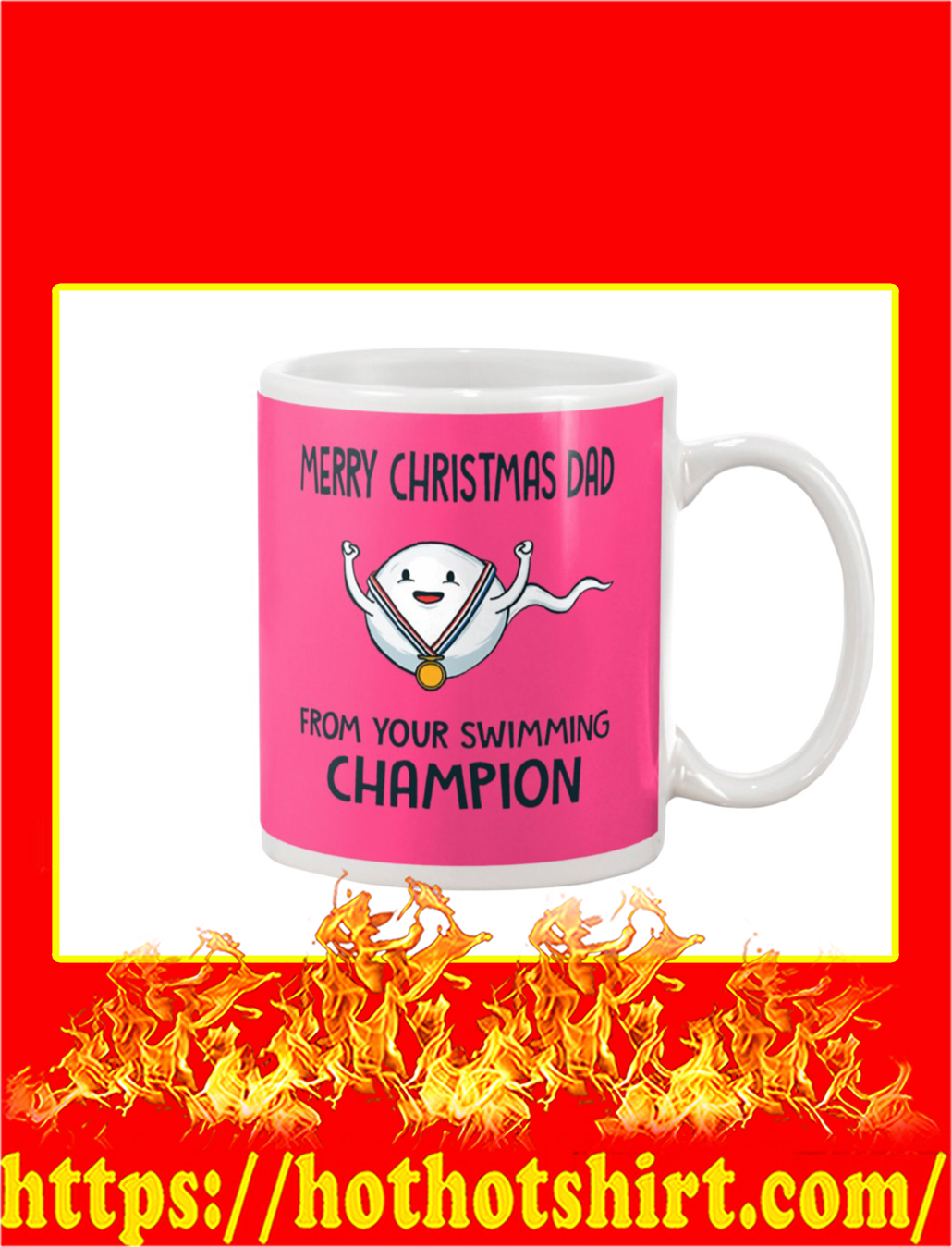 Merry Christmas Dad From Your Swimming Champion Mug- cyber pink