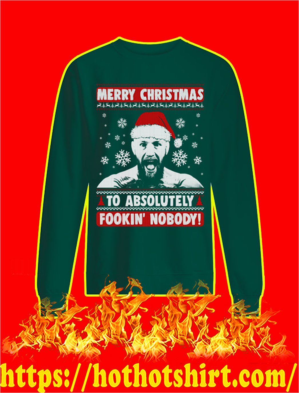 Merry Christmas To Absolutely Fookin' Nobody Christmas Sweater- green