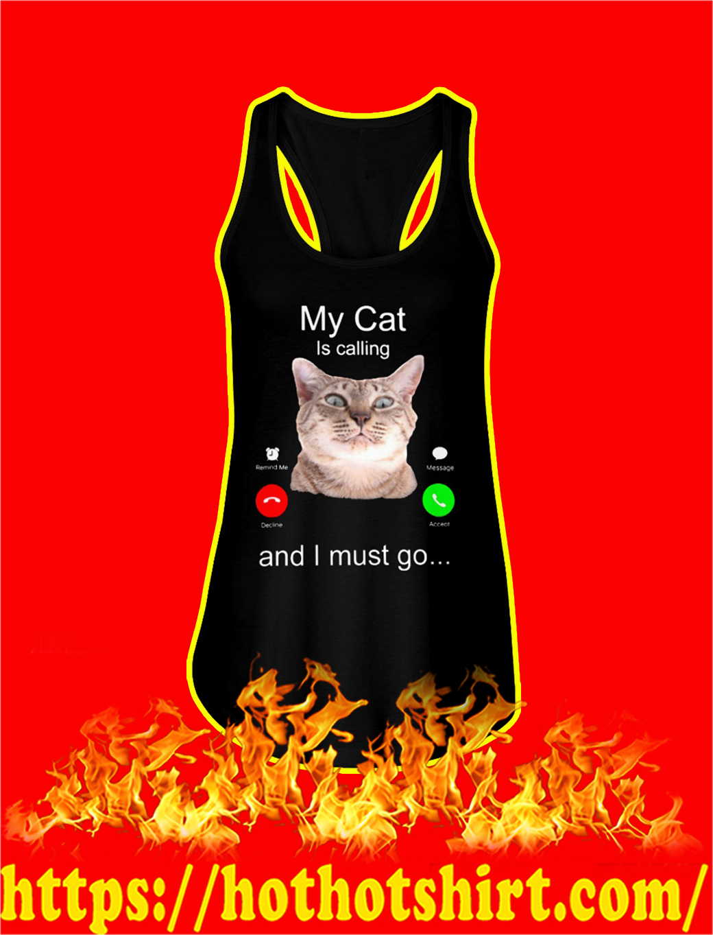 My Cat Is Calling And I Must Go tank top