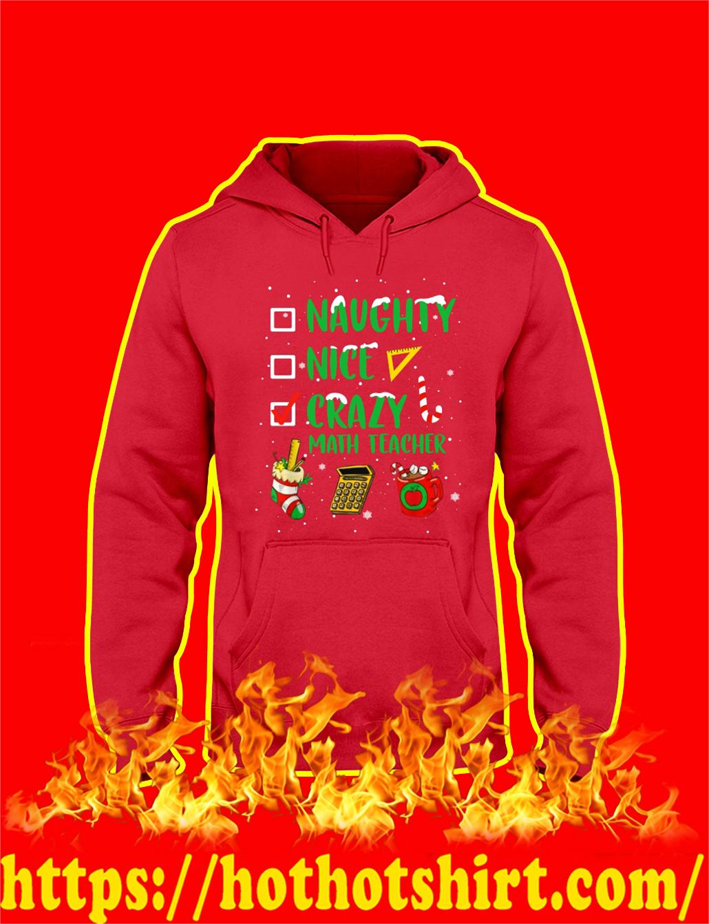 Naughty Nice Crazy Math Teacher Christmas Hoodie