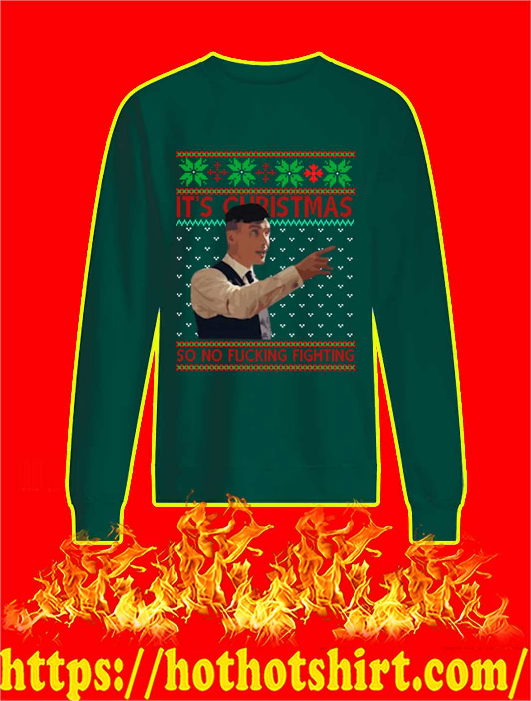 Peaky Blinders It's Christmas So No Fucking Fighting Sweater- green