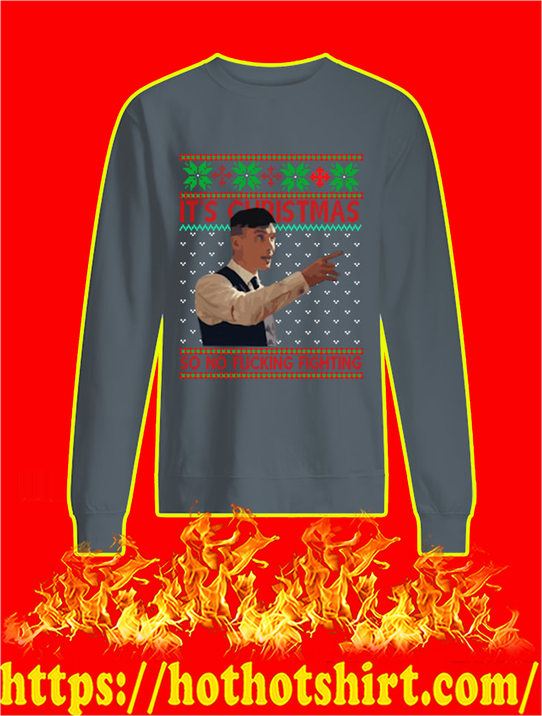 Peaky Blinders It's Christmas So No Fucking Fighting Sweater- grey