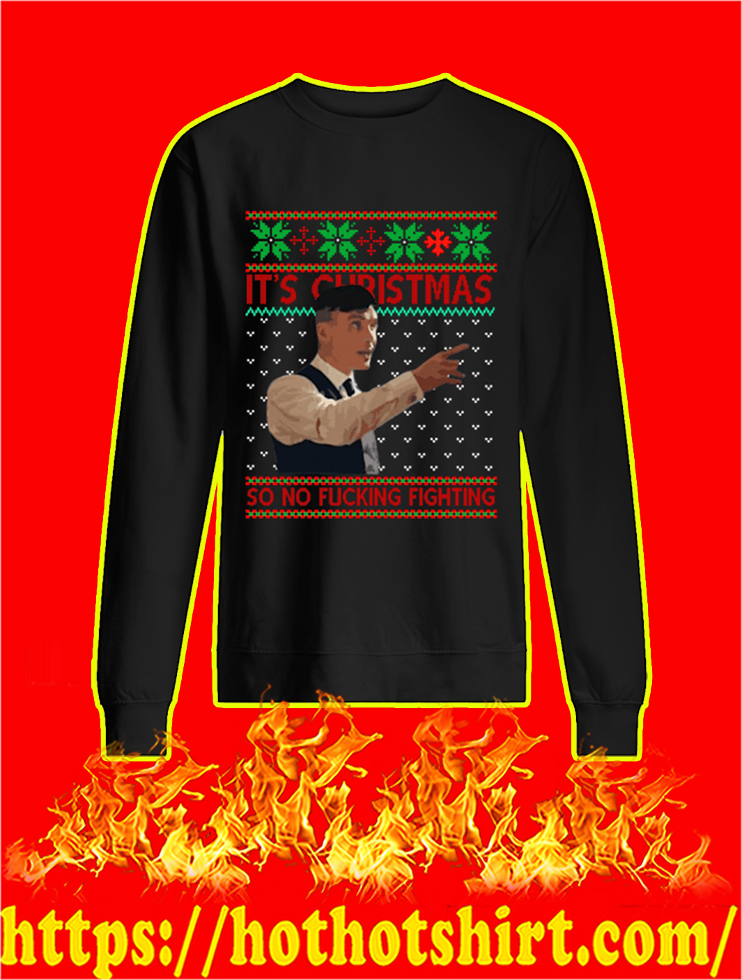 Peaky Blinders It's Christmas So No Fucking Fighting Sweater