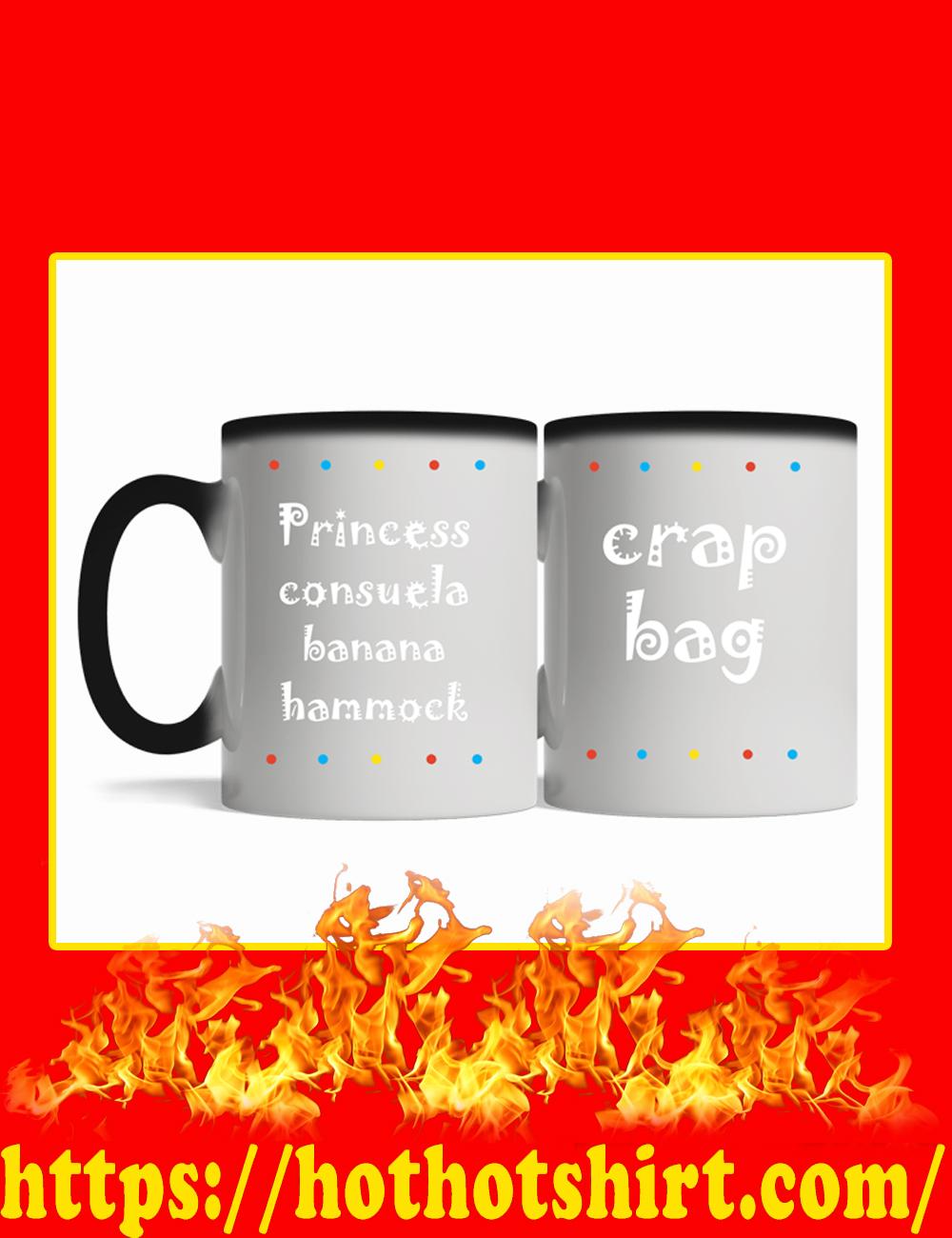 Princess Consuela Banana Hammock Crap Bag Magic Mug