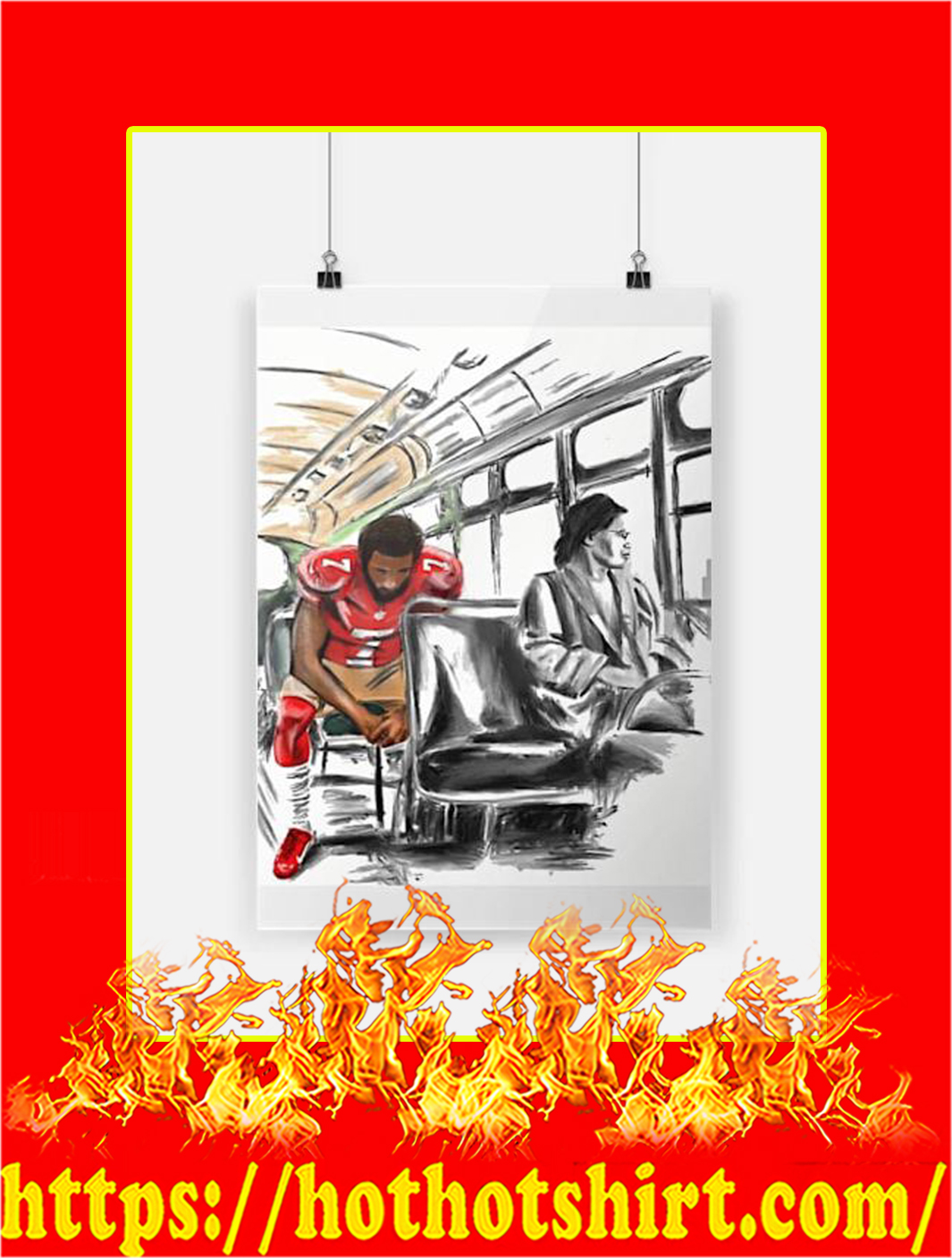 Limited Rosa Parks And Colin Kaepernick On The Bus Poster