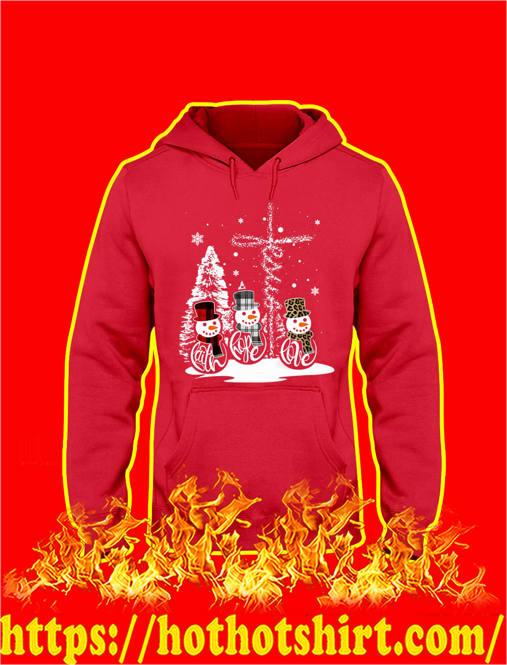 Snowman Jesus Christmas Faith Hope Love hoodie