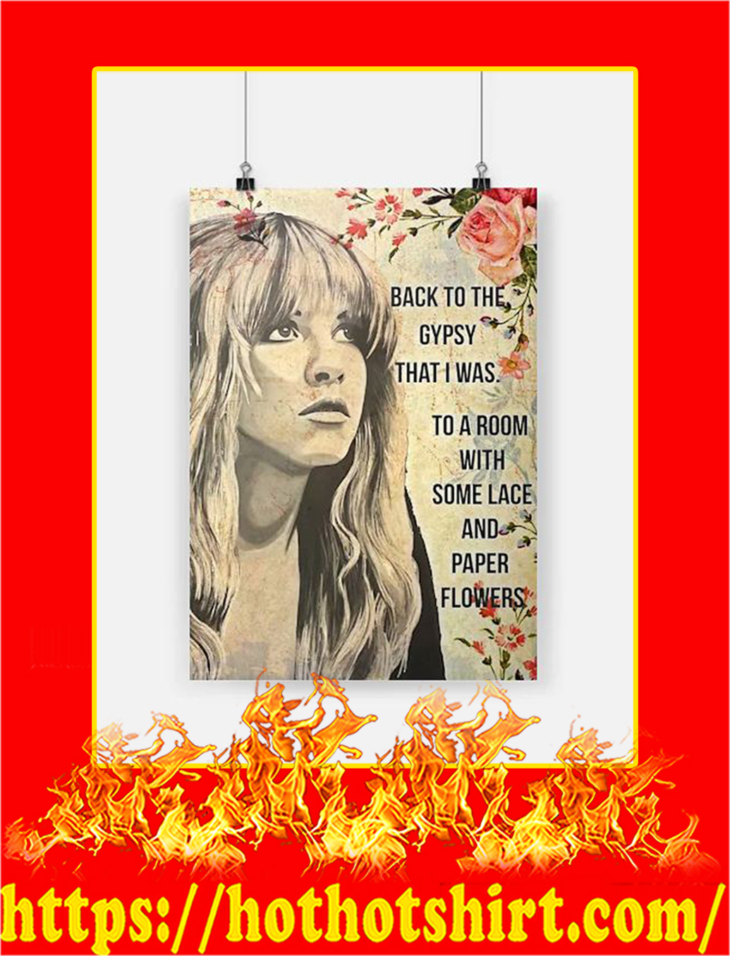 Stevie Nicks Back To The Gypsy That I Was To A Room With Some Lace And Paper Flowers Poster - A3