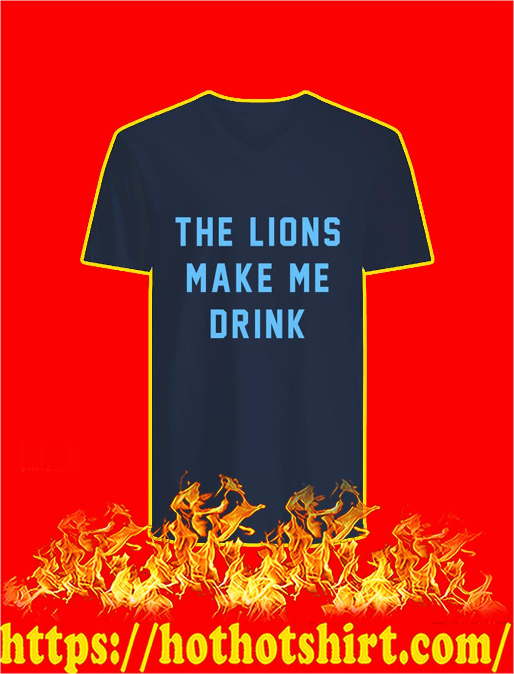 The Lions Make Me Drink v-neck