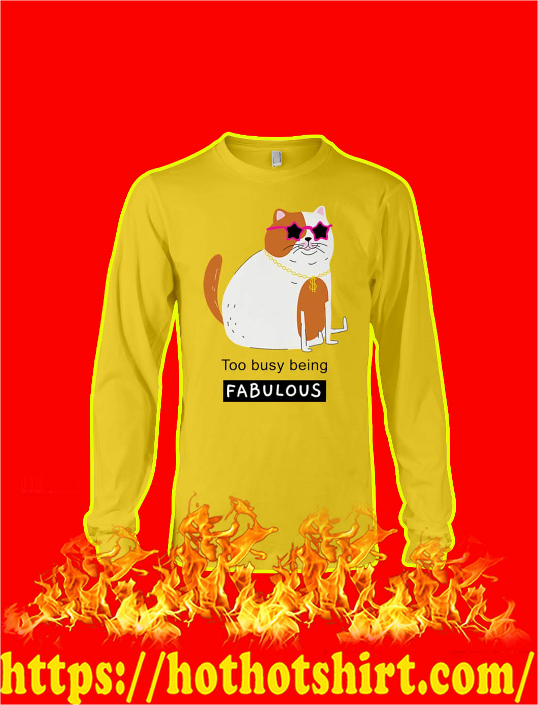 Too Busy Being Fabulous Down Syndrome longsleeve tee