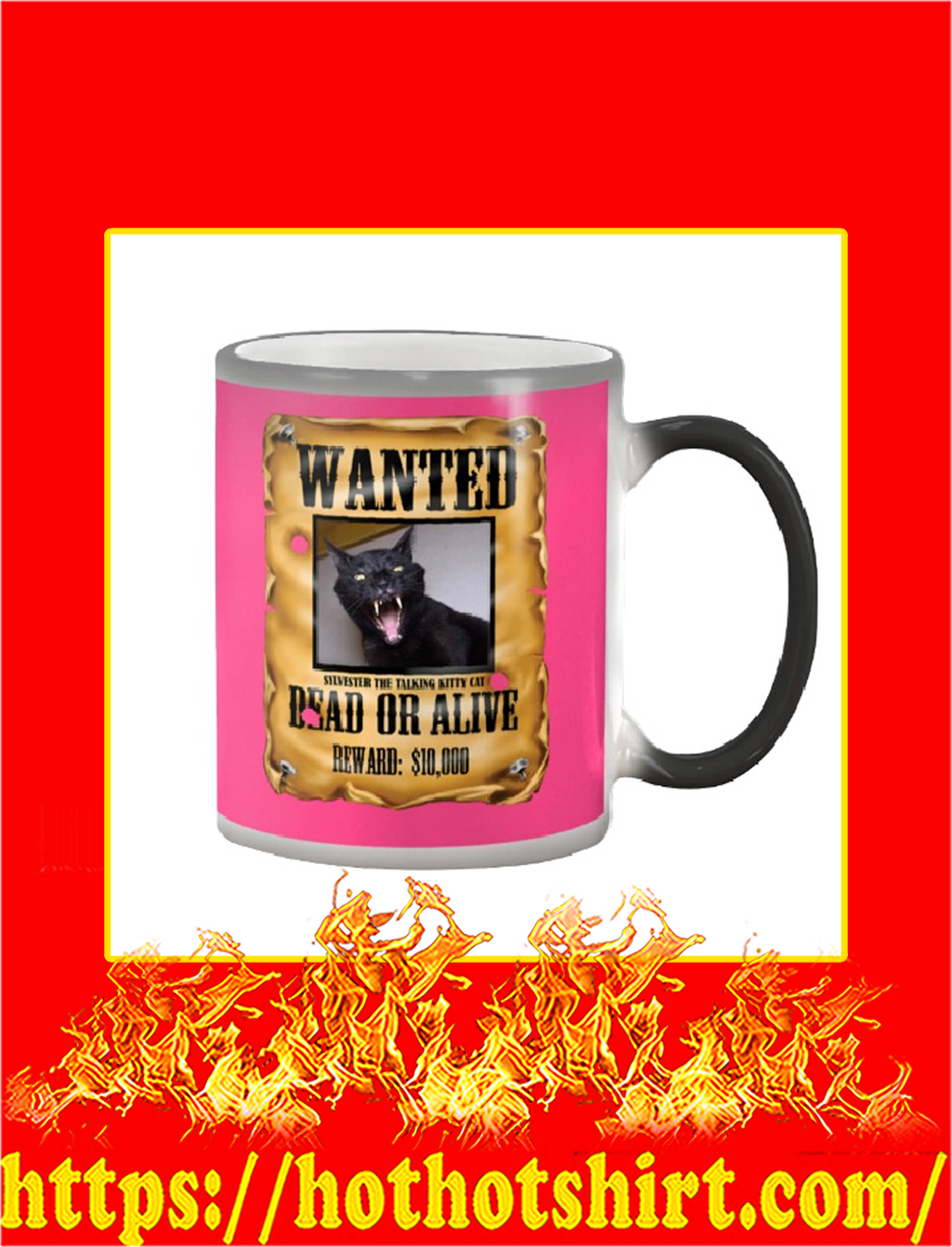 Wanted Sylvester The Talking Kitty Cat Dead Or Alive Mug- cyber pink